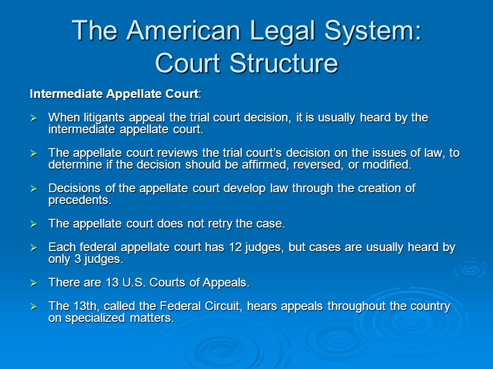 The American Legal System: Court Structure Court of Last Resort: This is called the Supreme Court in most jurisdictions.