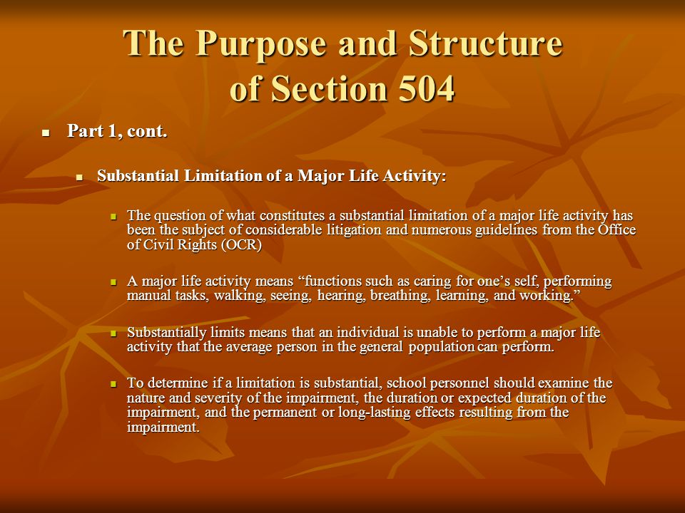 The Purpose and Structure of Section 504 Part 2 and 3 of the Definition: A Person Who Has a Record of Such an Impairment or Who Is Regarded as Having Such an Impairment Part 2 and 3 of the Definition: A Person Who Has a Record of Such an Impairment or Who Is Regarded as Having Such an Impairment Part 2 of the definition protects persons who have a record of impairment.