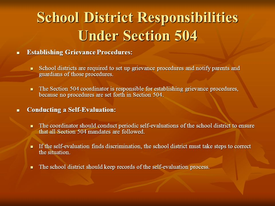 School District Responsibilities Under Section 504 Training Staff Regarding Their Responsibilities Under Section 504: Training Staff Regarding Their Responsibilities Under Section 504: Many general education teachers are unaware of Section 504s existence and/or requirements.