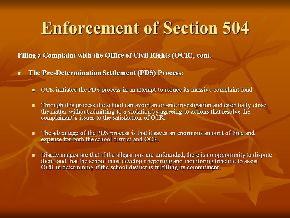 Enforcement of Section 504 Filing a Complaint with the Office of Civil Rights (OCR), cont.
