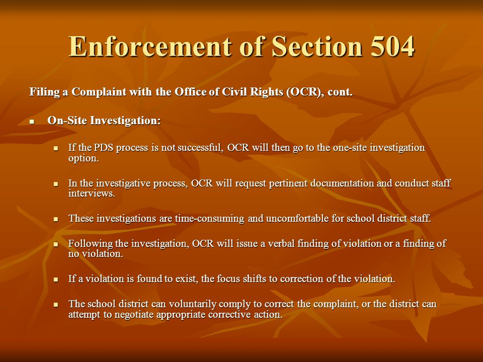 Enforcement of Section 504 Filing for a Due Process Hearing: Parents may also request a Section 504 hearing to challenge a school districts actions.