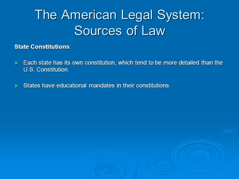 The American Legal System: Sources of Law Statutory Law: Congress has the authority to make laws.