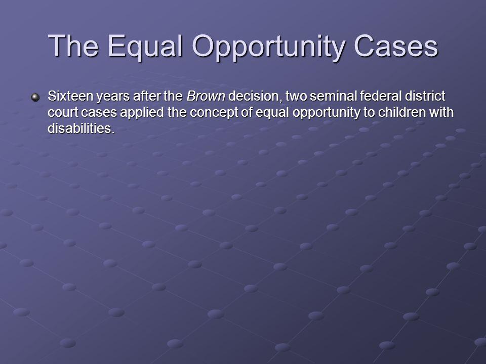 The Equal Opportunity Cases Pennsylvania Association for Retarded Citizens v.