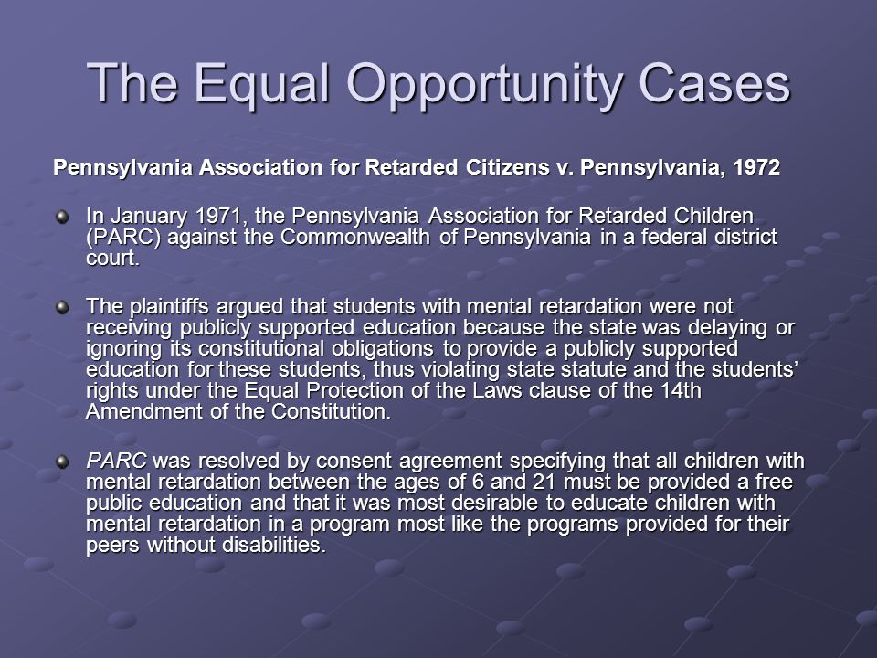 The Equal Opportunity Cases Mills v.Board of Education, 1972 A class action suit, Mills v.