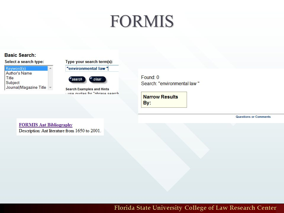 Florida State University College of Law Research Center FORMIS