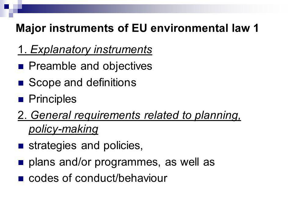 Major instruments of EU environmental law 1 1.