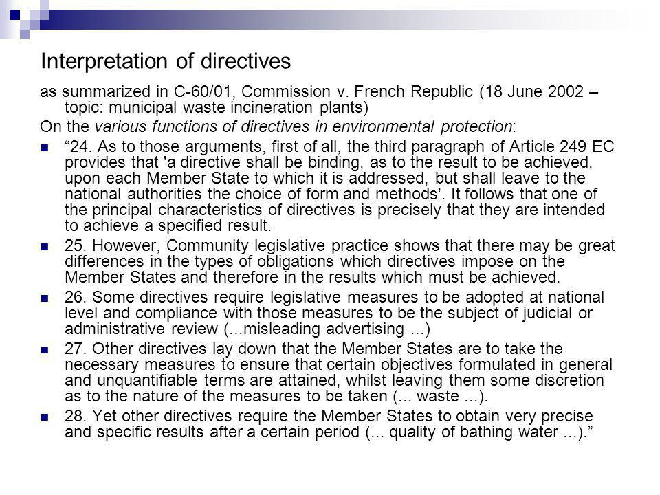 Interpretation of directives as summarized in C-60/01, Commission v.