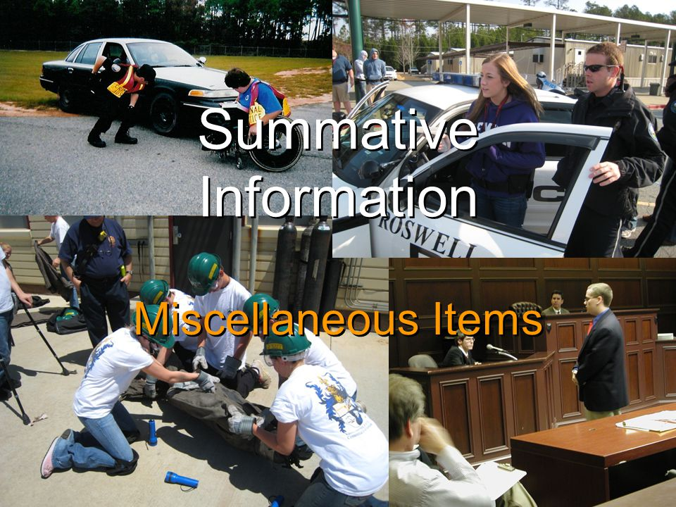 Summative Information Miscellaneous Items