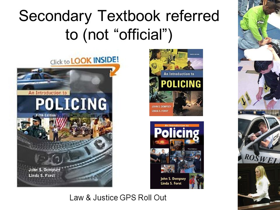 Law & Justice GPS Roll Out Secondary Textbook referred to (not official)