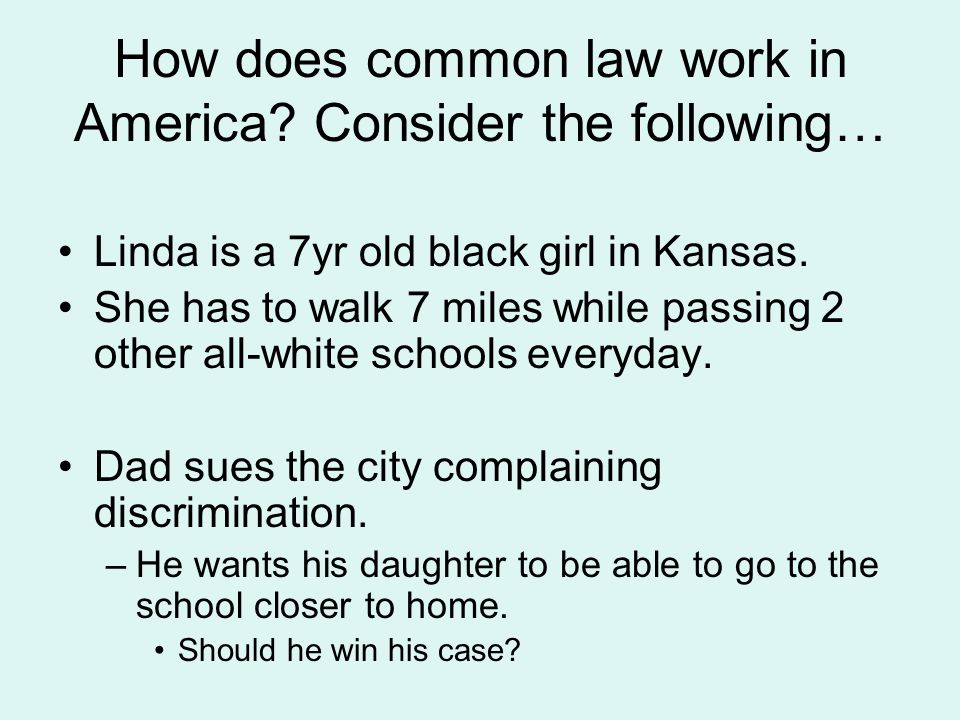 How does common law work in America.