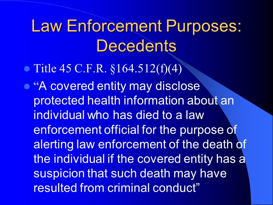 Law Enforcement Purposes: Decedents Title 45 C.F.R.