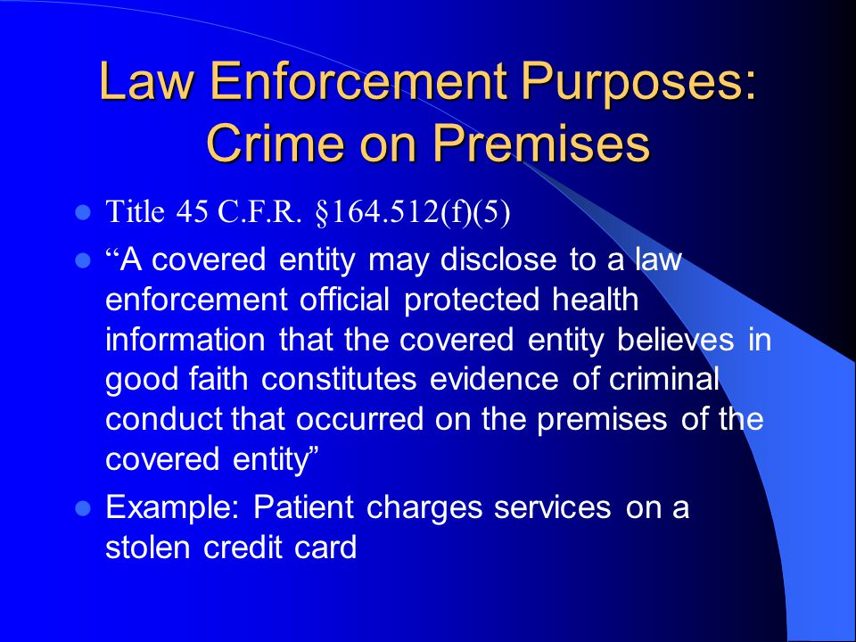 Law Enforcement Purposes: Crime on Premises Title 45 C.F.R.