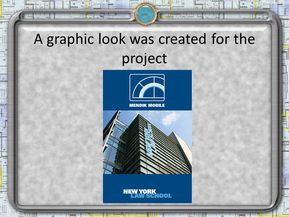 A graphic look was created for the project