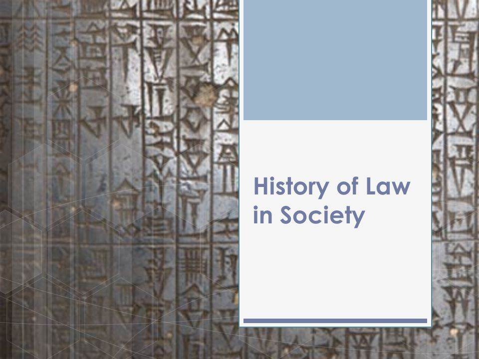 History of Law in Society