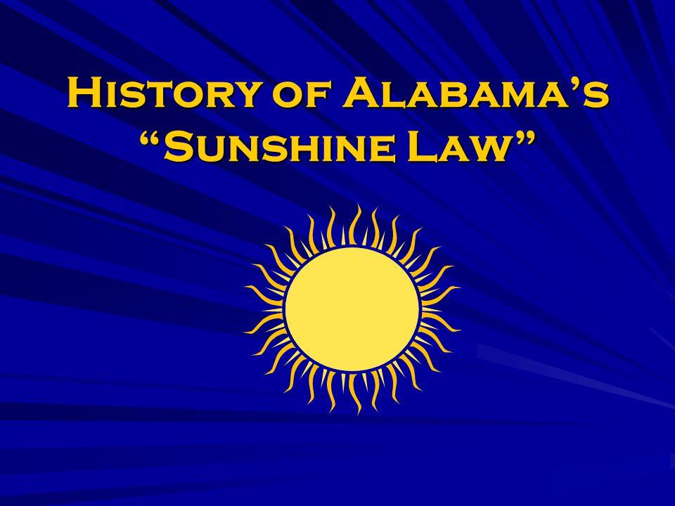 History of Alabamas Sunshine Law