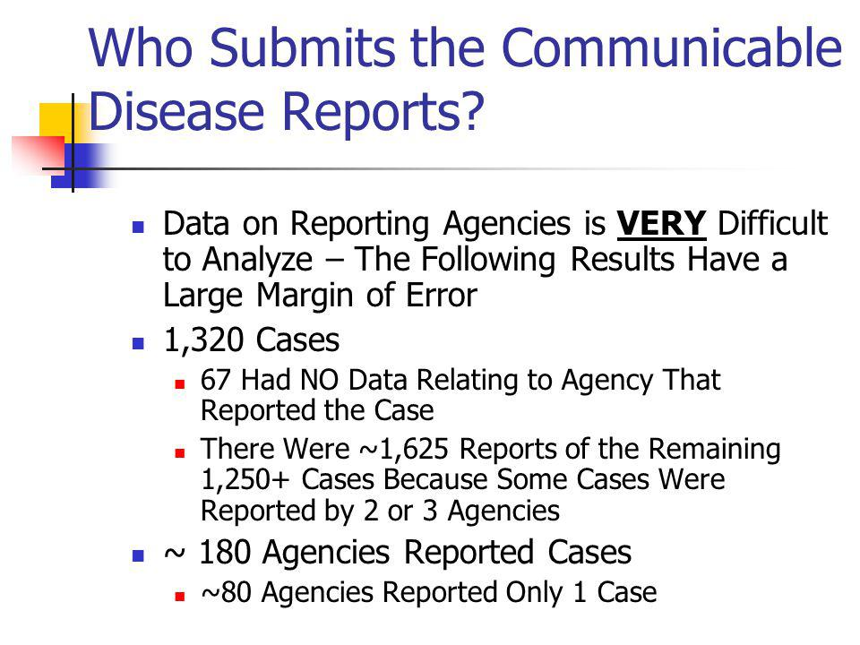 Who Submits the Communicable Disease Reports.