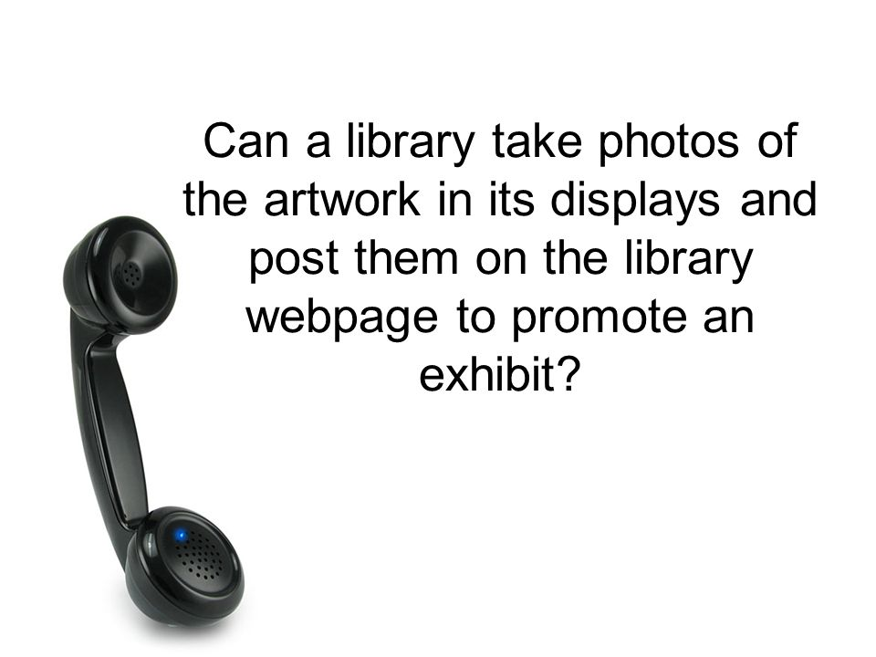 Can a library take photos of the artwork in its displays and post them on the library webpage to promote an exhibit