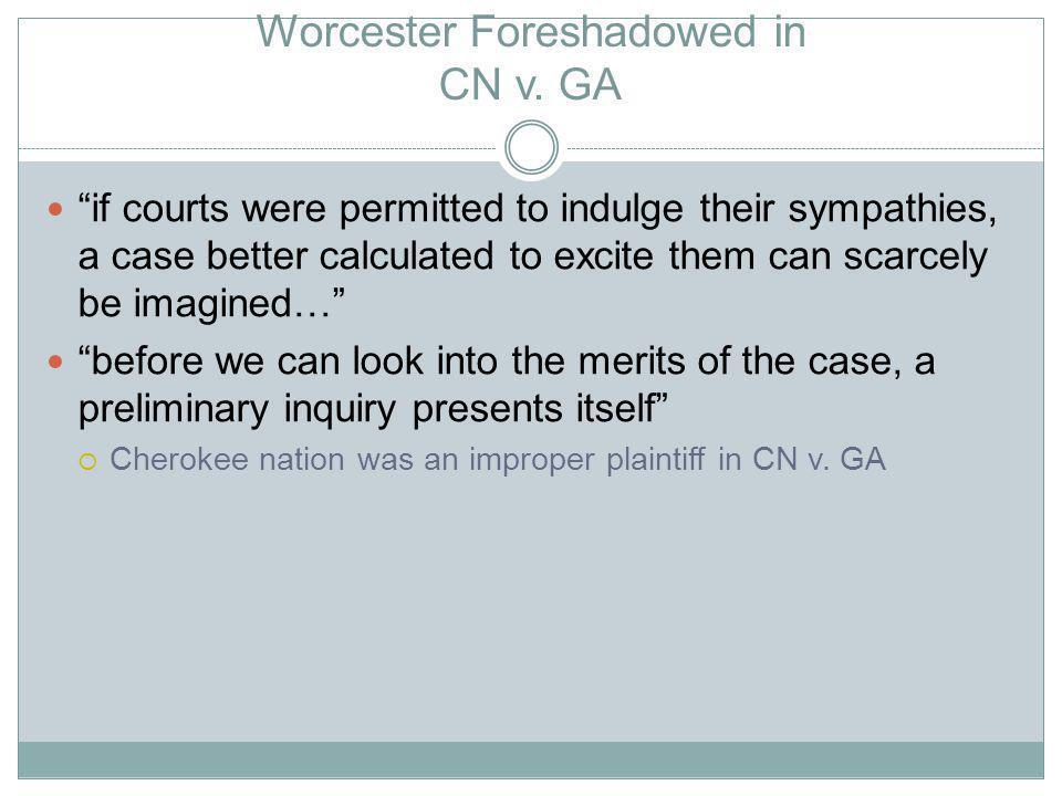 Worcester Foreshadowed in CN v.