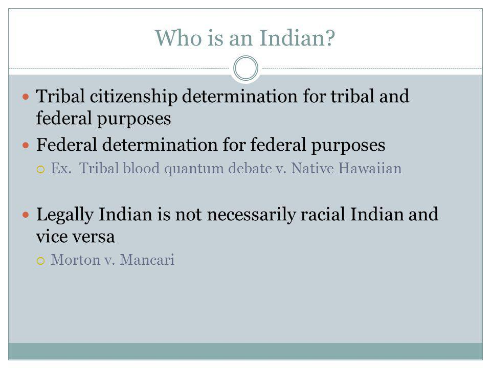 Who is an Indian.