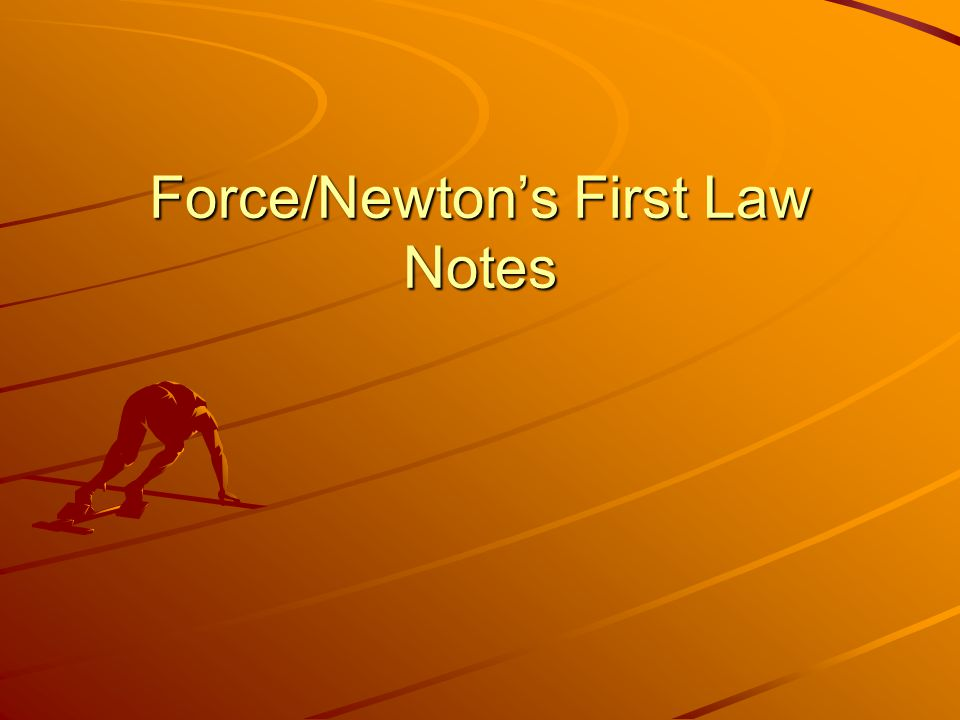 Force is any interaction between any two objects or an object and its environment.