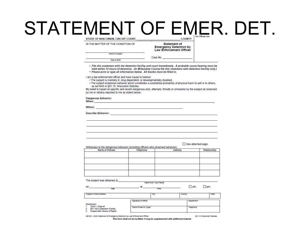 STATEMENT OF EMER. DET.