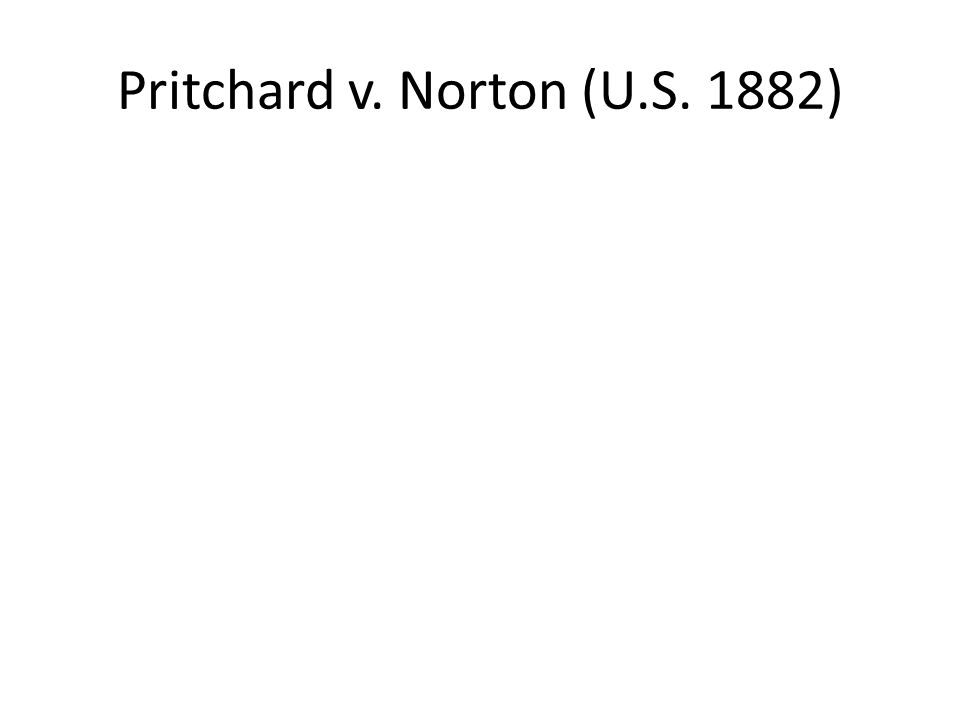 Pritchard v. Norton (U.S. 1882)