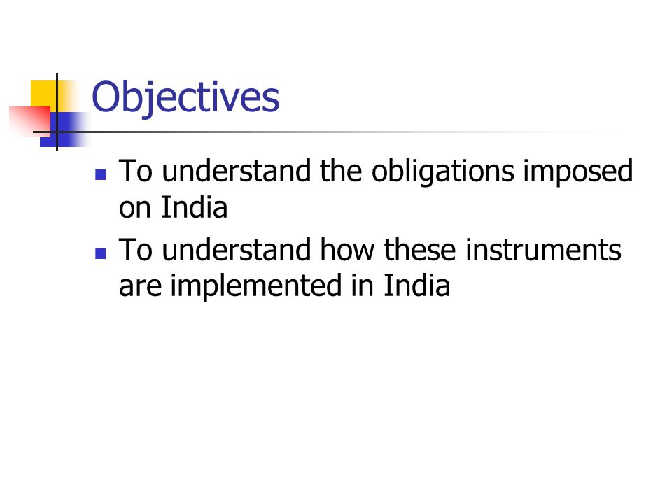 Contents An Introduction to International Law (Intended as a refresher discussion) India and International Environmental Law Forest Related International Instruments