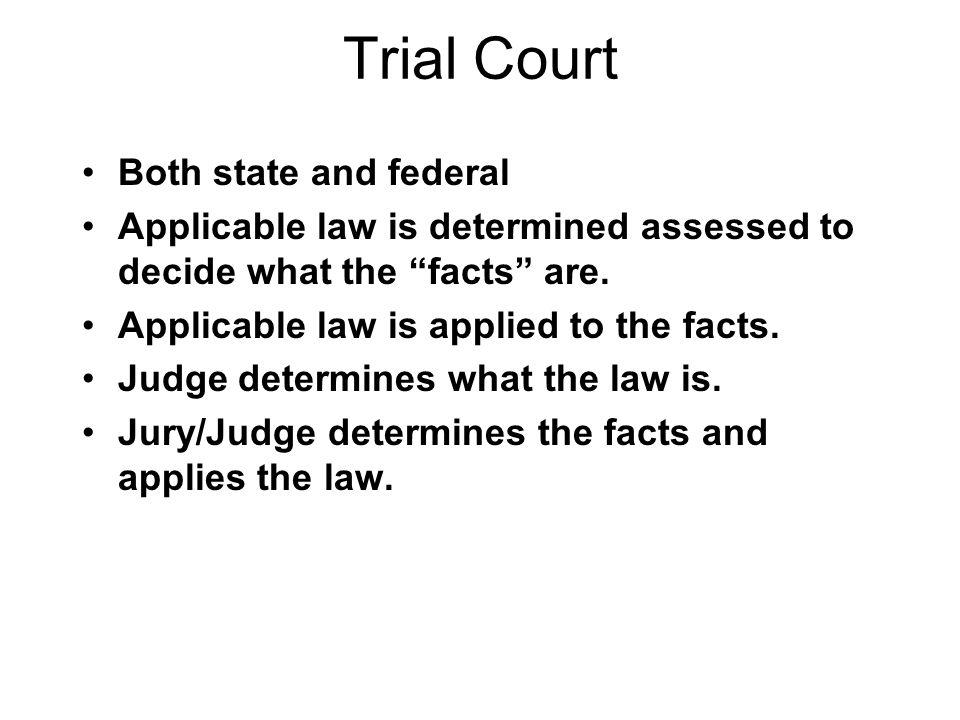 Organization of the Court System Trial Courts Intermediate Courts Of Appeal SupremeCourt