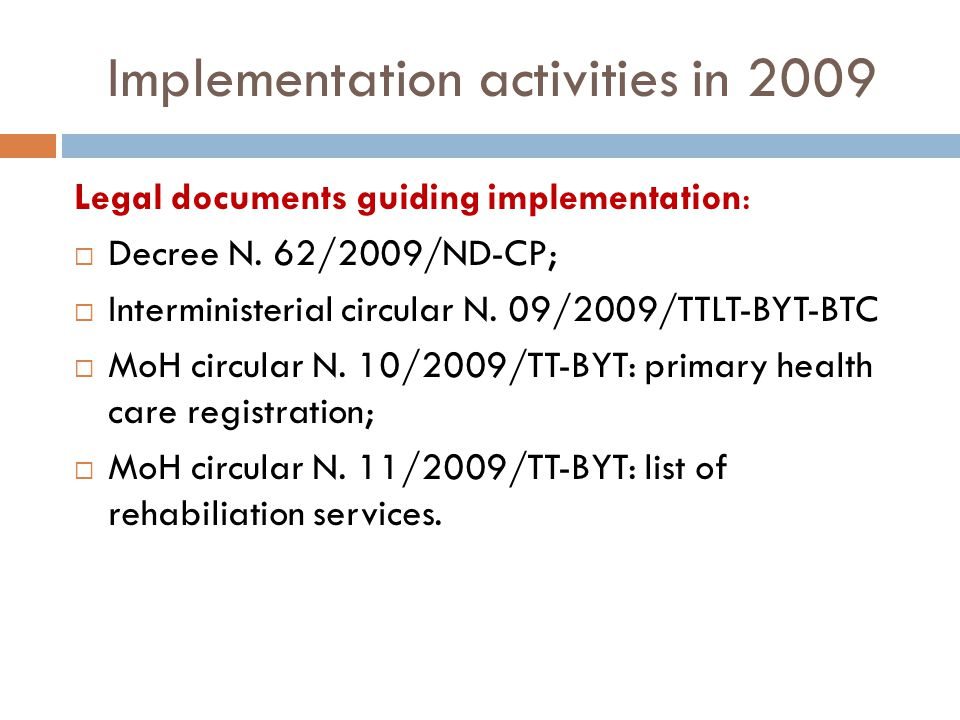 Implementation activities in 2009 Governance activities Instruction N.