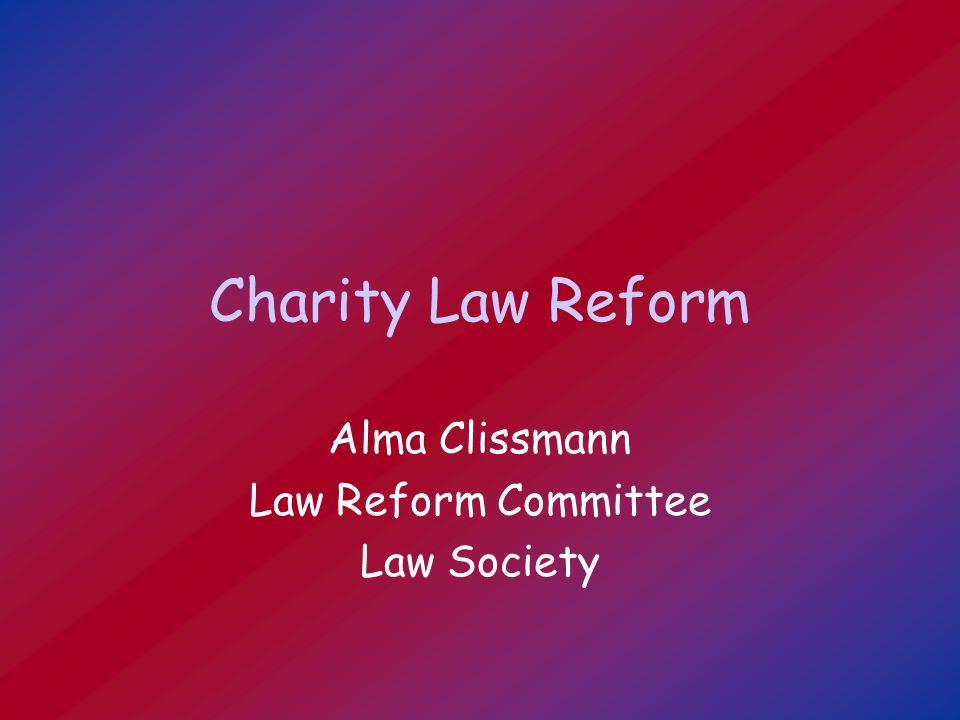 Charity Law Reform Alma Clissmann Law Reform Committee Law Society