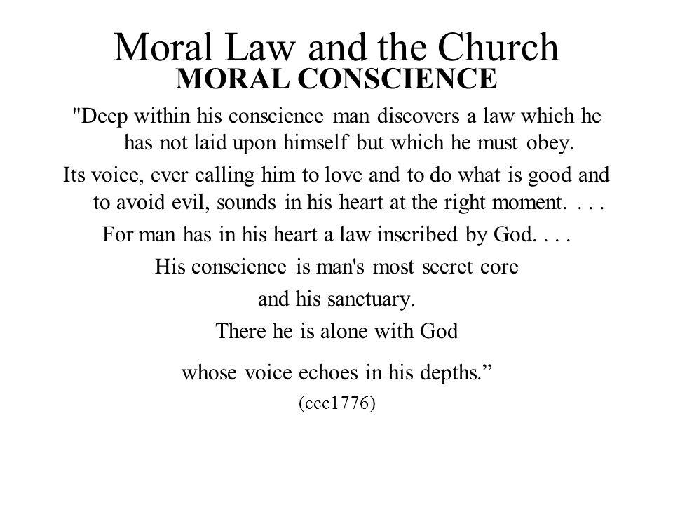 Moral Law and the Church MORAL CONSCIENCE