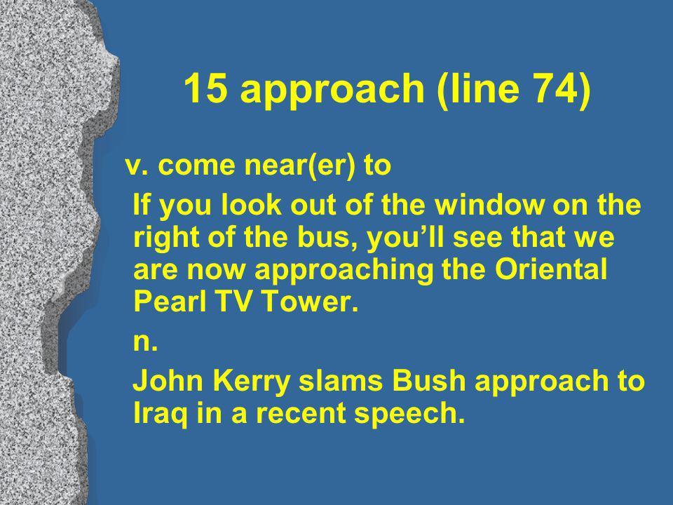 15 approach (line 74) v.