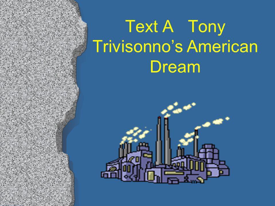 Text A Tony Trivisonnos American Dream