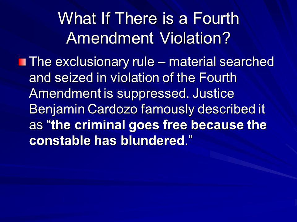 What If There is a Fourth Amendment Violation.