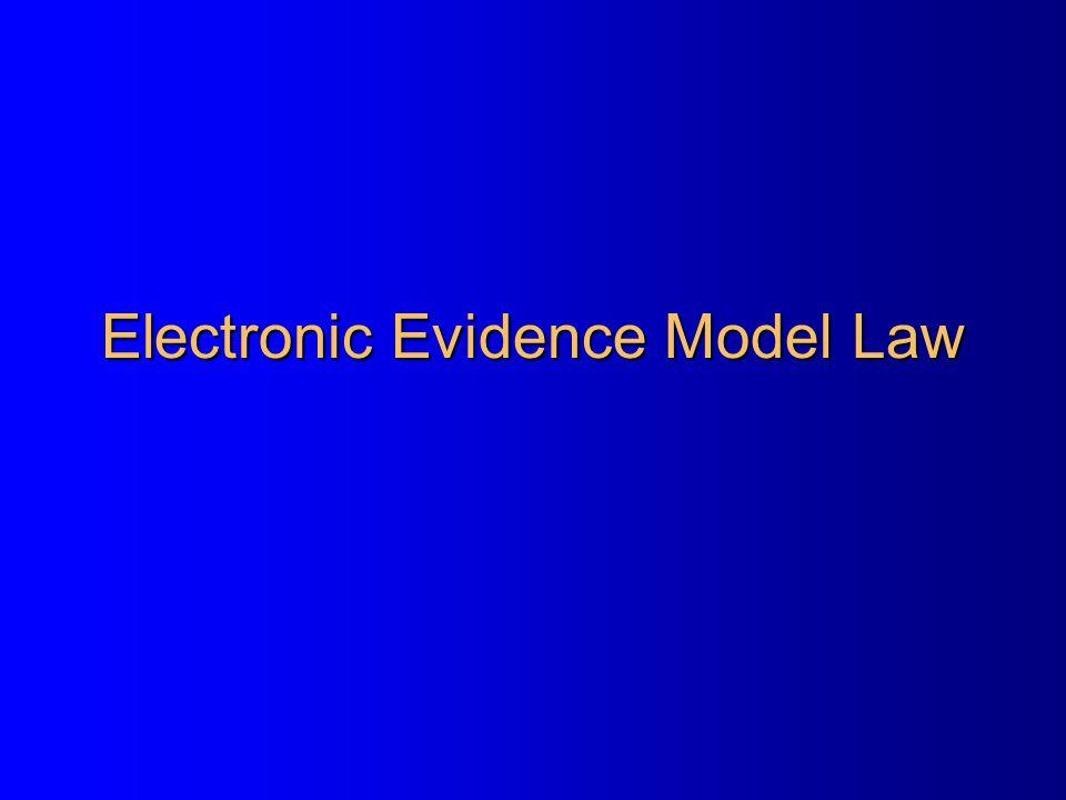Electronic Evidence Model Law