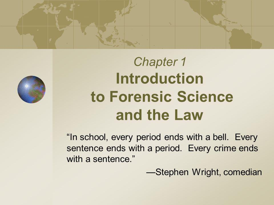 Chapter 1 Kendall/Hunt Publishing Company2 Introduction How a crime lab works The growth and development of forensic science through history Federal rules of evidence, including the Frye standard and the Daubert ruling Basic types of law in the criminal justice system Students will be able to: Describe how the scientific method is used to solve forensic problems Describe different jobs done by forensic scientists and the experts they consult.