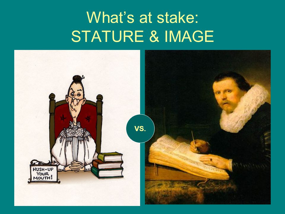 Whats at stake: STATURE & IMAGE VS.