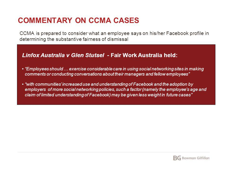 COMMENTARY ON CCMA CASES CCMA is prepared to consider what an employee says on his/her Facebook profile in determining the substantive fairness of dis