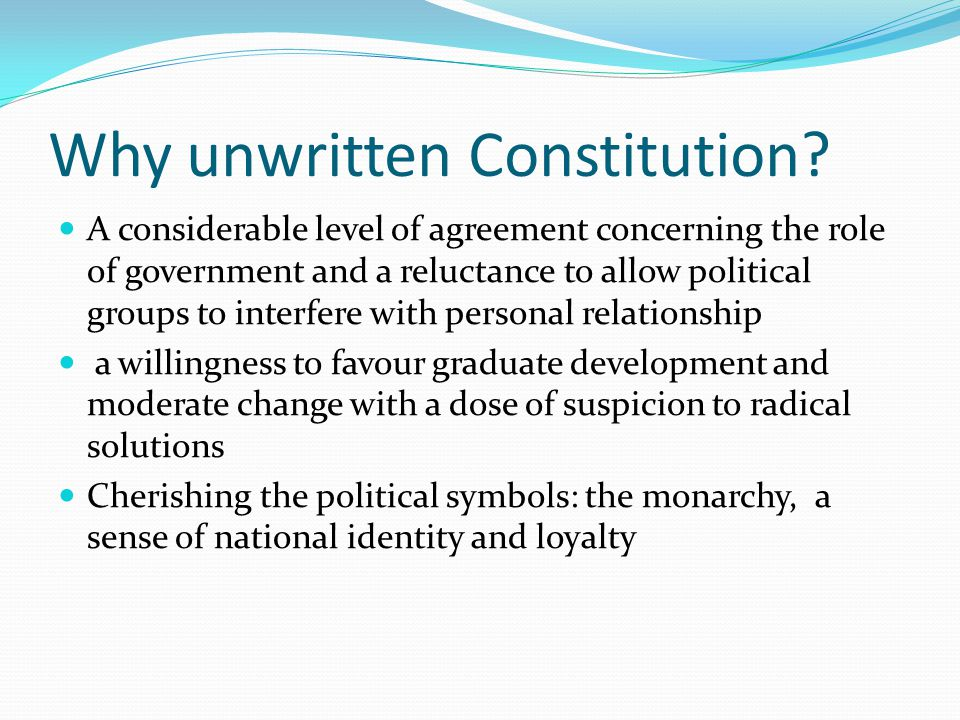 Why unwritten Constitution.
