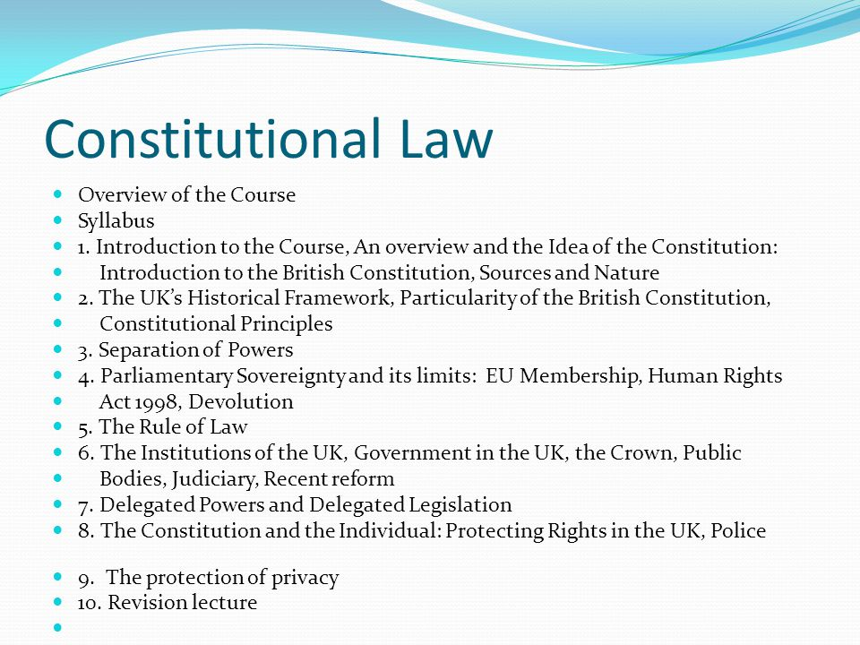 Constitutional Law Overview of the Course Syllabus 1.