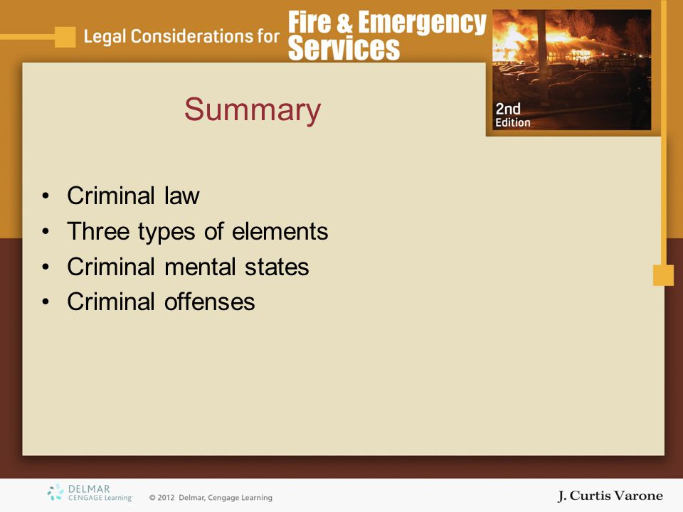 Summary Criminal law Three types of elements Criminal mental states Criminal offenses