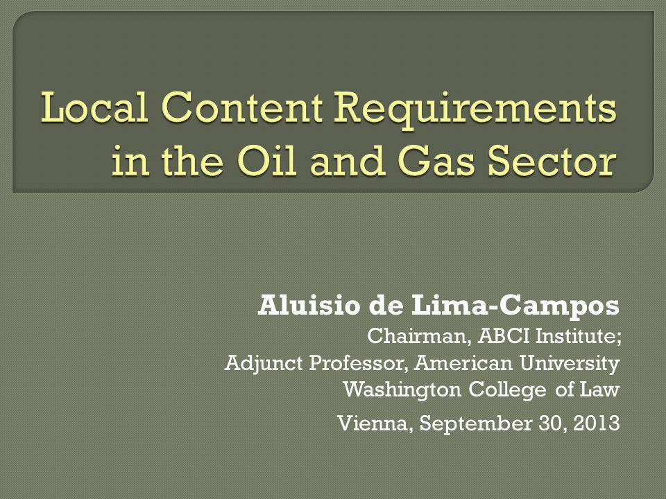 Aluisio de Lima-Campos Chairman, ABCI Institute; Adjunct Professor, American University Washington College of Law Vienna, September 30, 2013