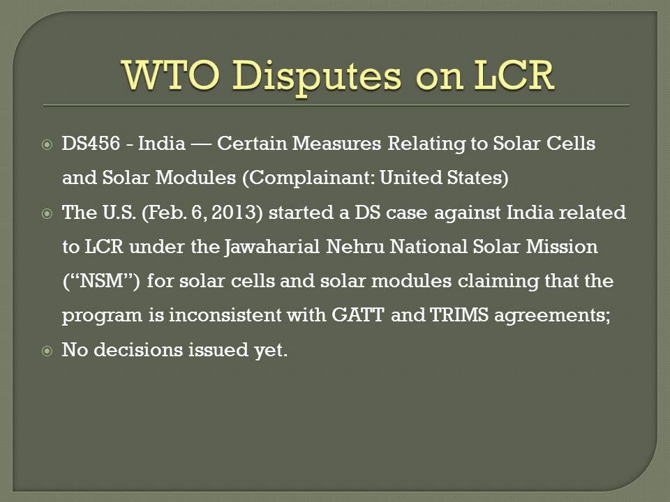 DS456 - India Certain Measures Relating to Solar Cells and Solar Modules (Complainant: United States) The U.S.