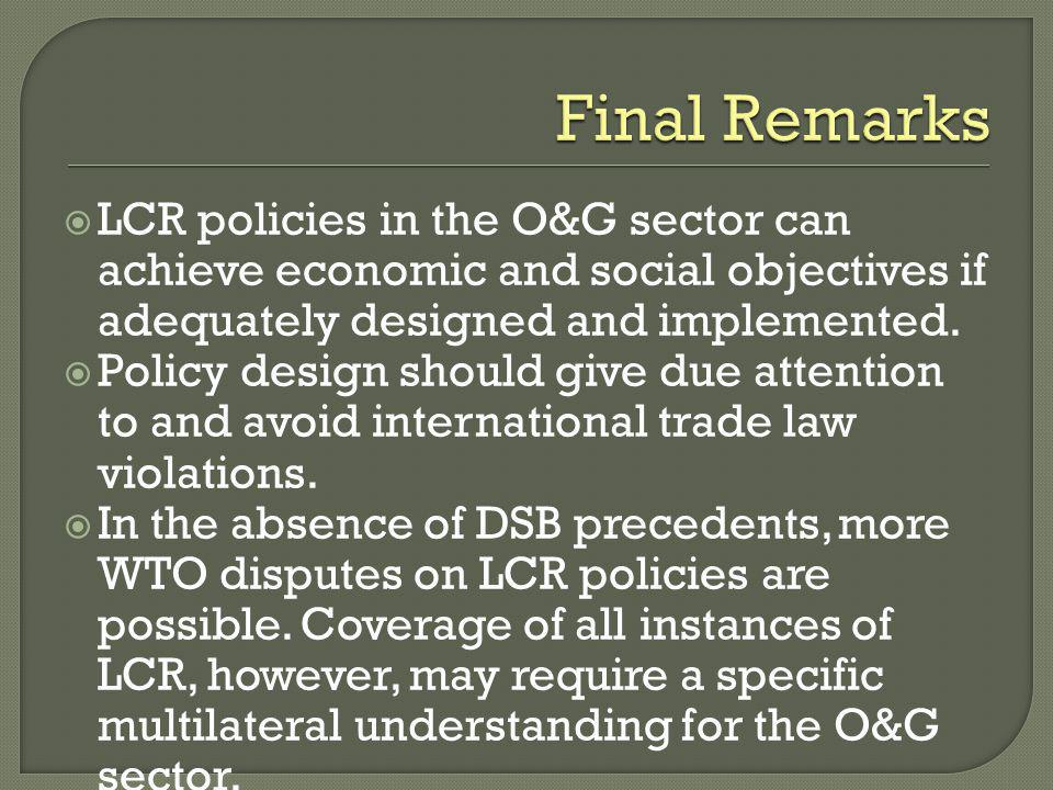 LCR policies in the O&G sector can achieve economic and social objectives if adequately designed and implemented.