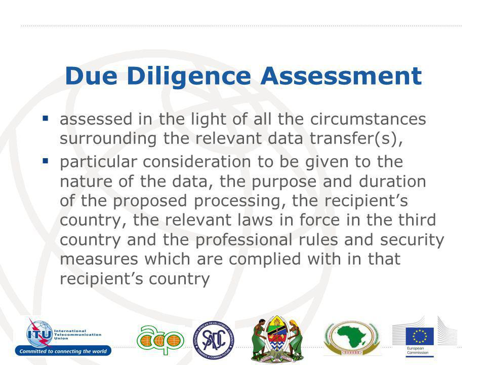 Due Diligence Assessment assessed in the light of all the circumstances surrounding the relevant data transfer(s), particular consideration to be give