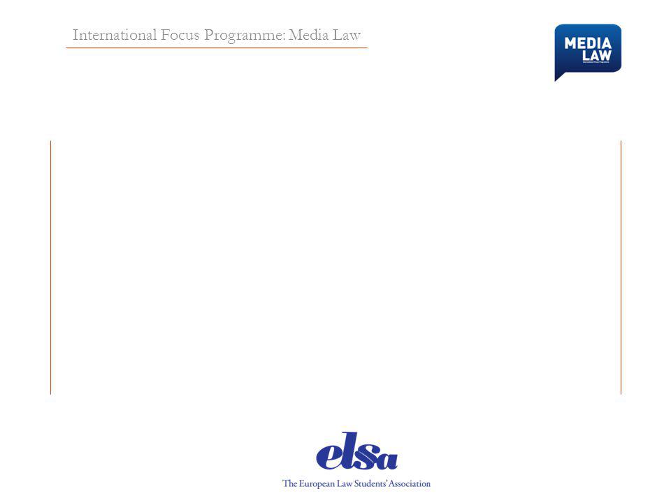 International Focus Programme: Media Law