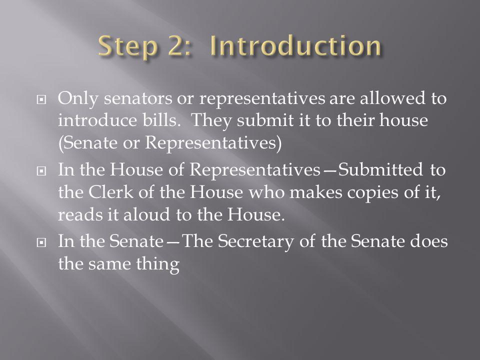 Bill is assigned to a committee depending on its subject.