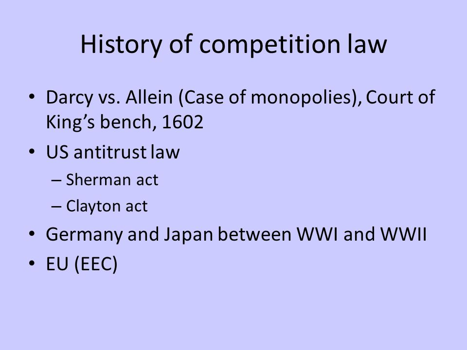 History of competition law Darcy vs.