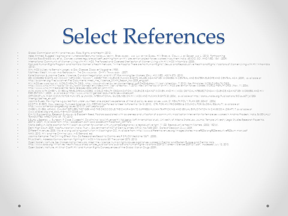 Select References Global Commission on HIV and the Law, Risks, Rights, and Health (2012).
