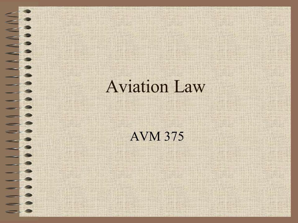 Aviation Law AVM 375